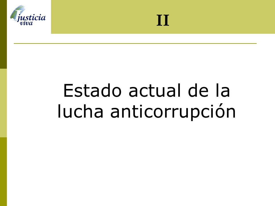 Estado actual de la lucha anticorrupción