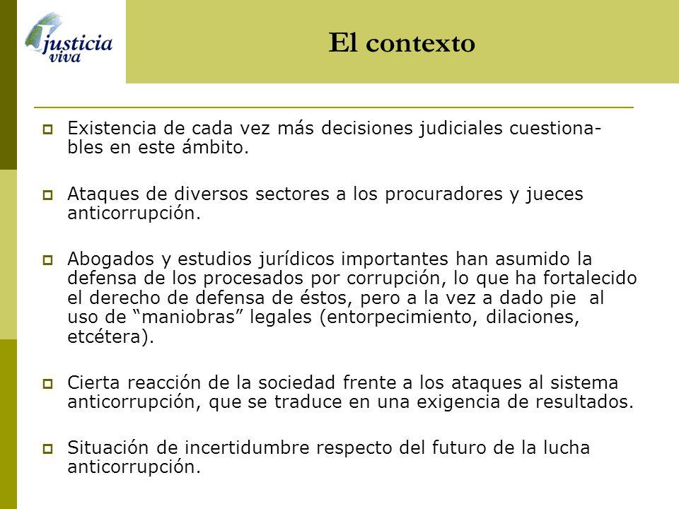 El contexto Existencia de cada vez más decisiones judiciales cuestiona-bles en este ámbito.