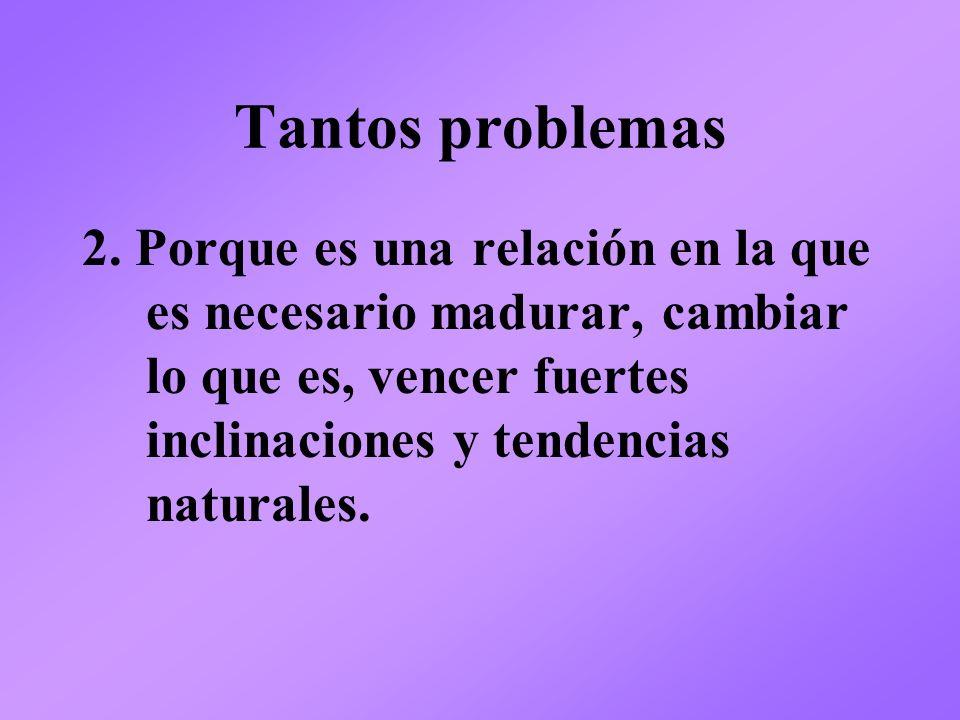 Tantos problemas 2.