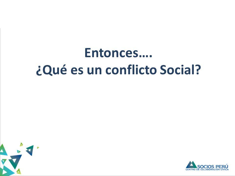 ¿Qué es un conflicto Social
