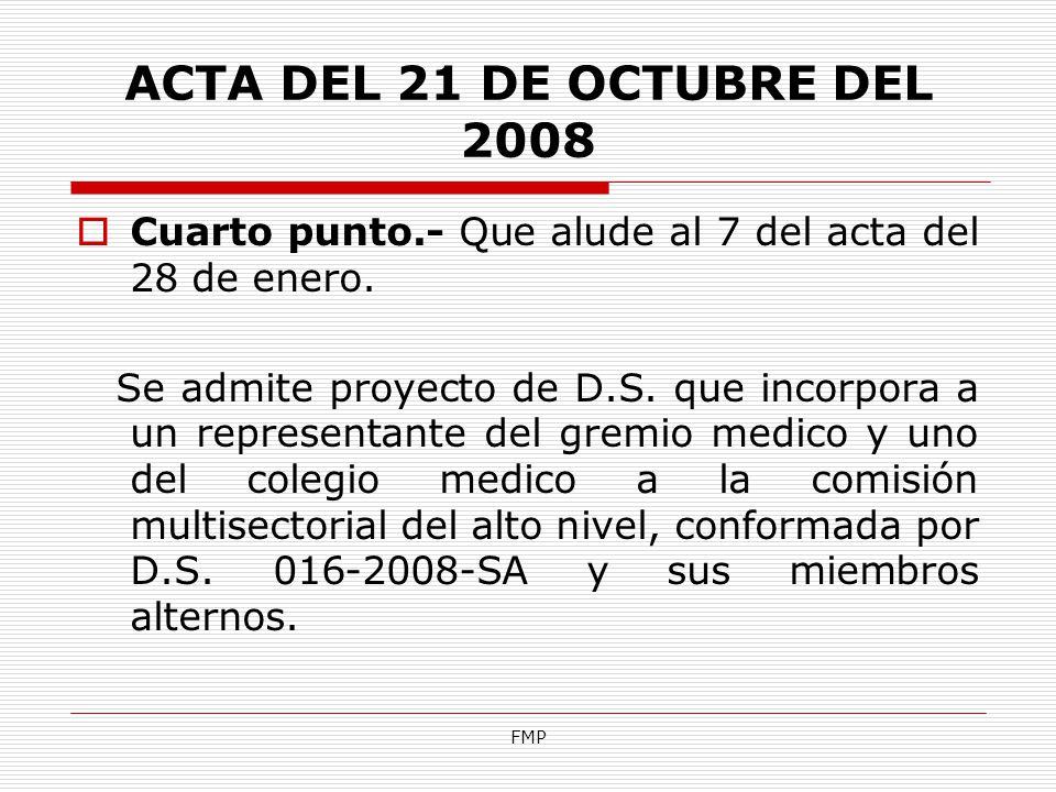 ACTA DEL 21 DE OCTUBRE DEL 2008 Cuarto punto.- Que alude al 7 del acta del 28 de enero.