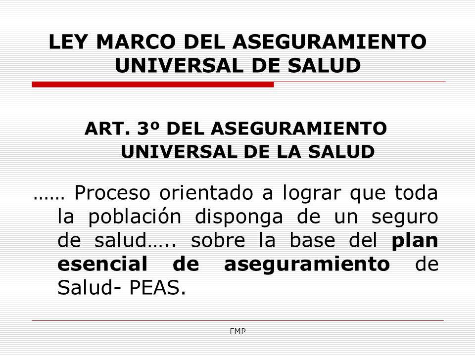 LEY MARCO DEL ASEGURAMIENTO UNIVERSAL DE SALUD