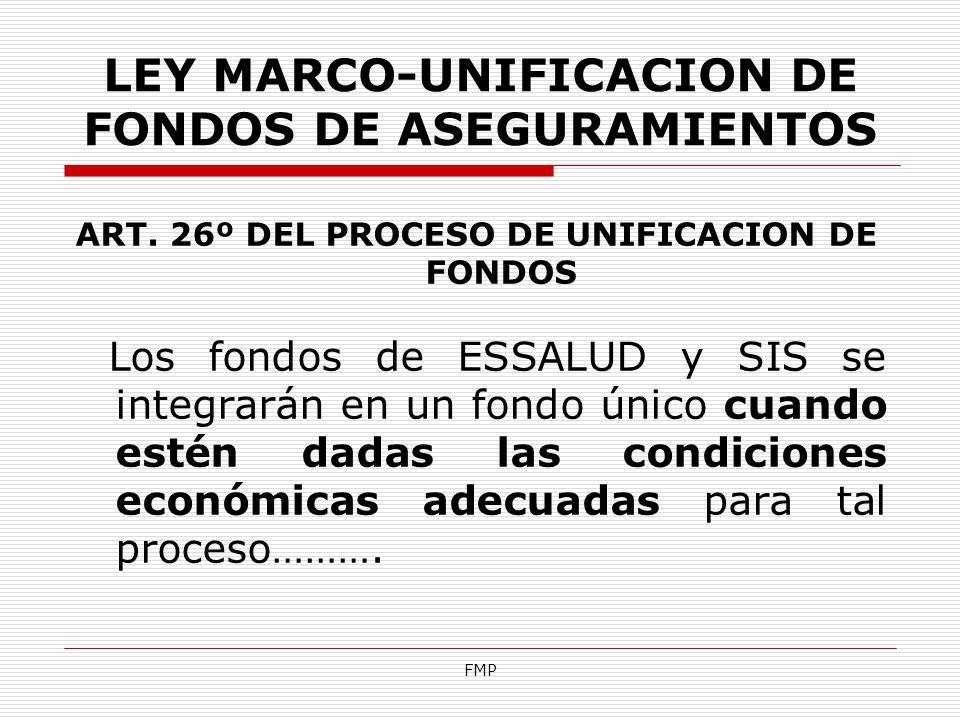 LEY MARCO-UNIFICACION DE FONDOS DE ASEGURAMIENTOS