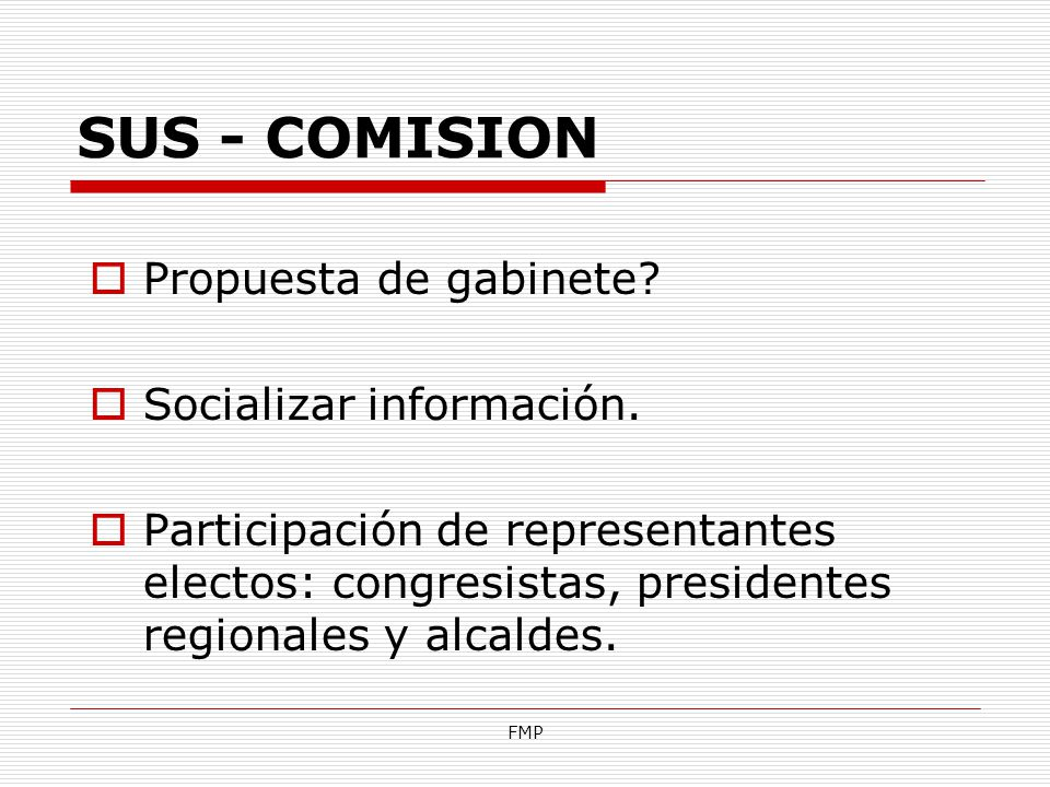 SUS - COMISION Propuesta de gabinete Socializar información.
