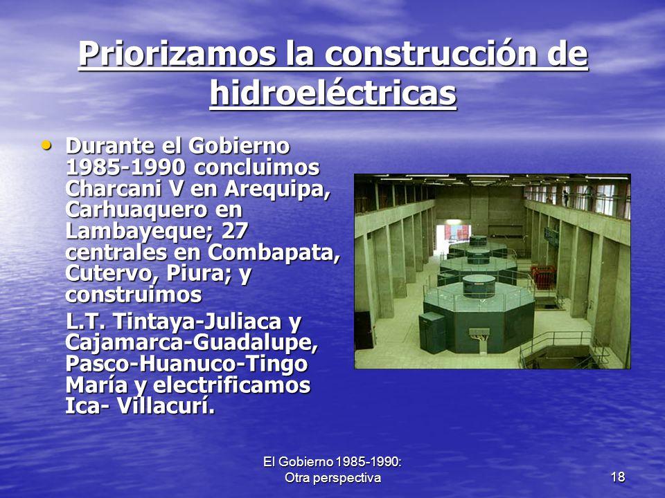 Priorizamos la construcción de hidroeléctricas