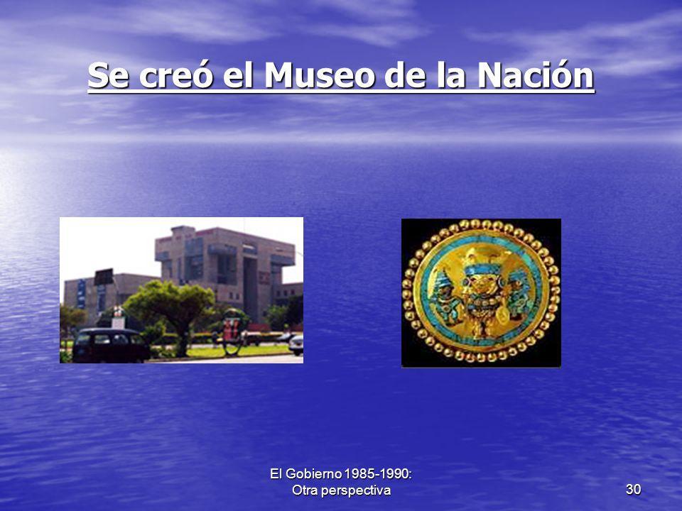 Se creó el Museo de la Nación