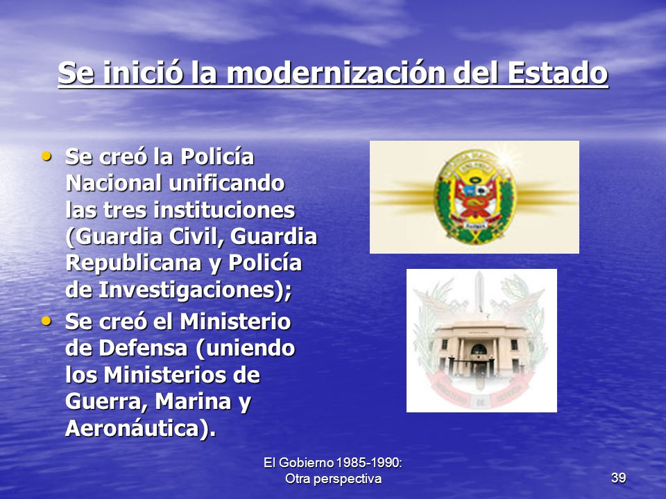 Se inició la modernización del Estado