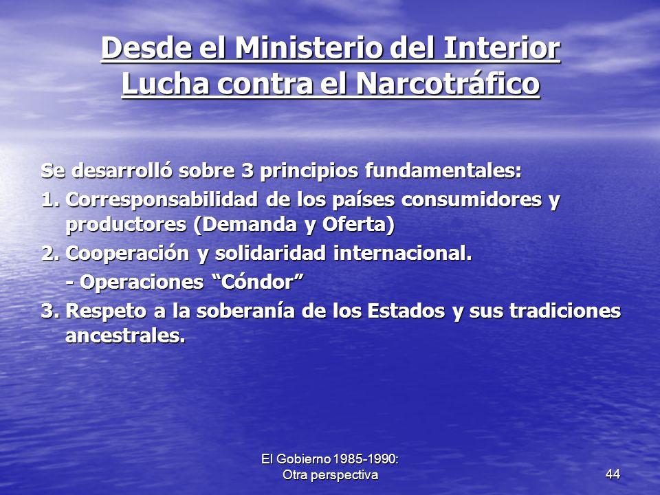 Desde el Ministerio del Interior Lucha contra el Narcotráfico