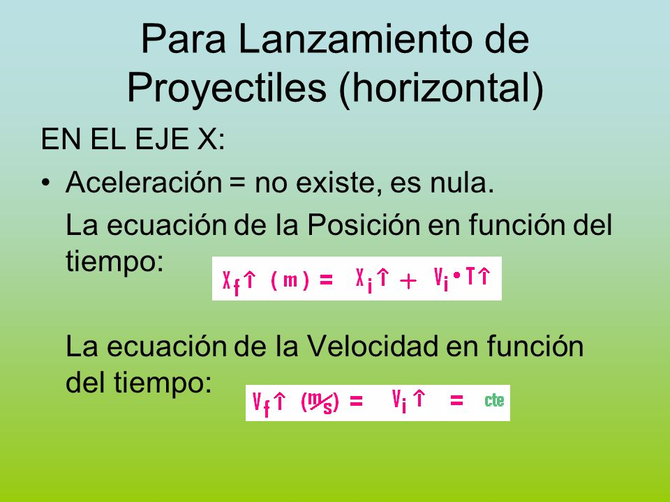 Para Lanzamiento de Proyectiles (horizontal)