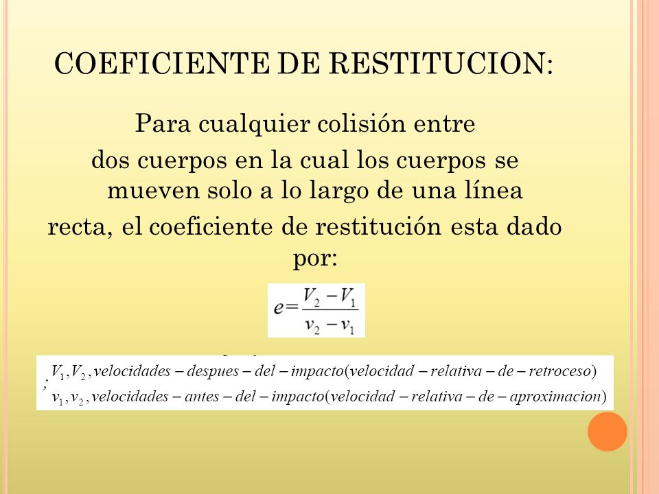 COEFICIENTE DE RESTITUCION: