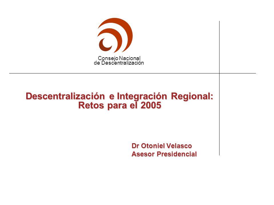 Descentralización e Integración Regional: Retos para el 2005