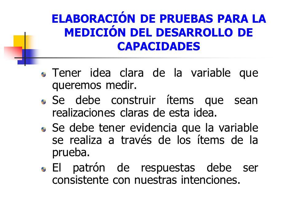 ELABORACIÓN DE PRUEBAS PARA LA MEDICIÓN DEL DESARROLLO DE CAPACIDADES