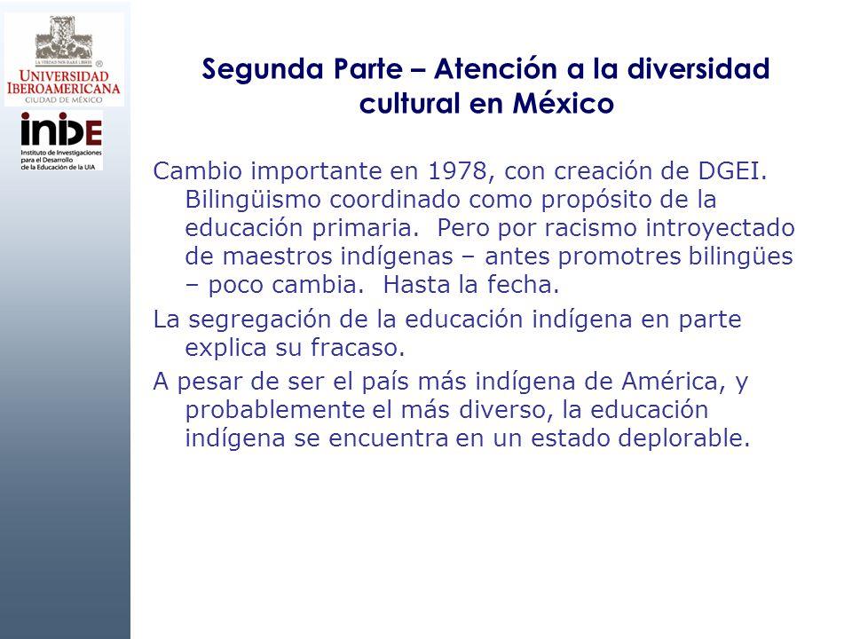 Segunda Parte – Atención a la diversidad cultural en México
