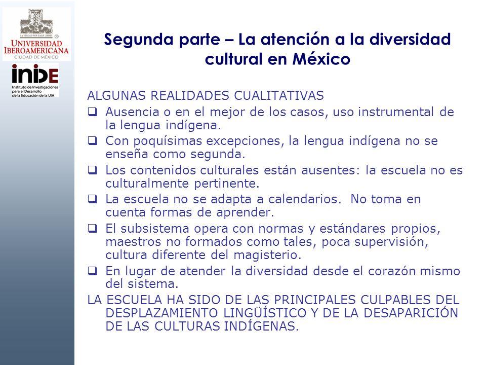 Segunda parte – La atención a la diversidad cultural en México
