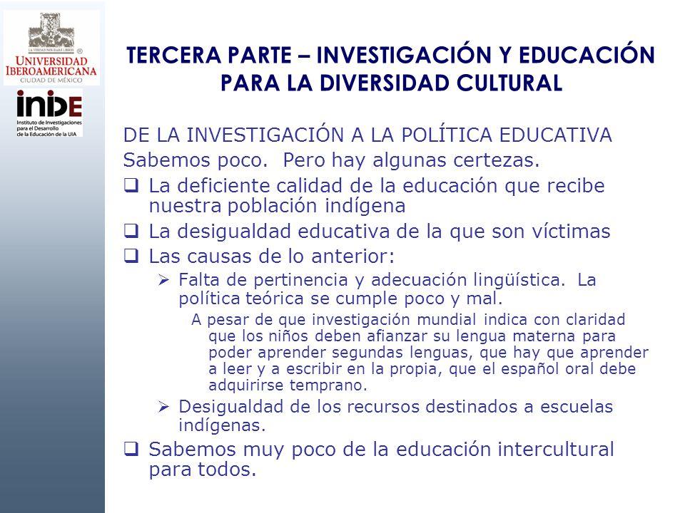 TERCERA PARTE – INVESTIGACIÓN Y EDUCACIÓN PARA LA DIVERSIDAD CULTURAL