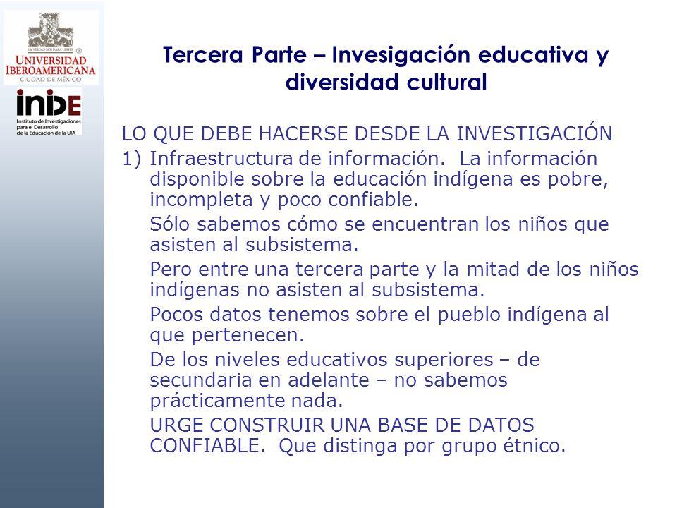 Tercera Parte – Invesigación educativa y diversidad cultural