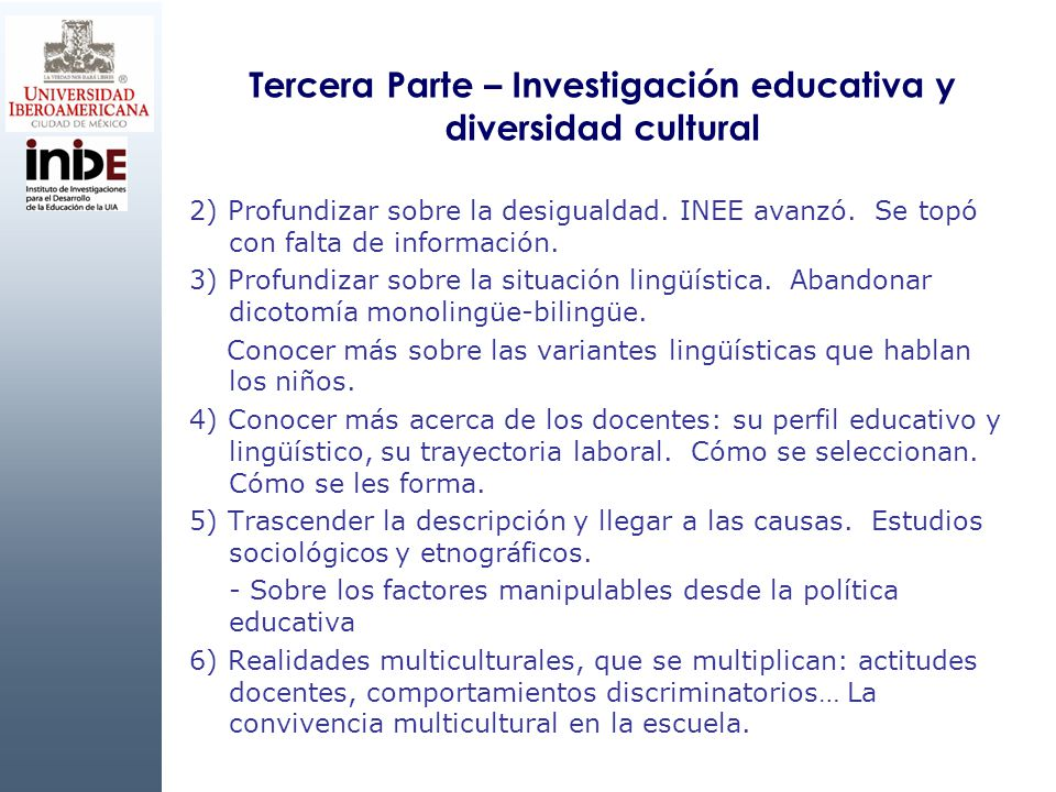 Tercera Parte – Investigación educativa y diversidad cultural