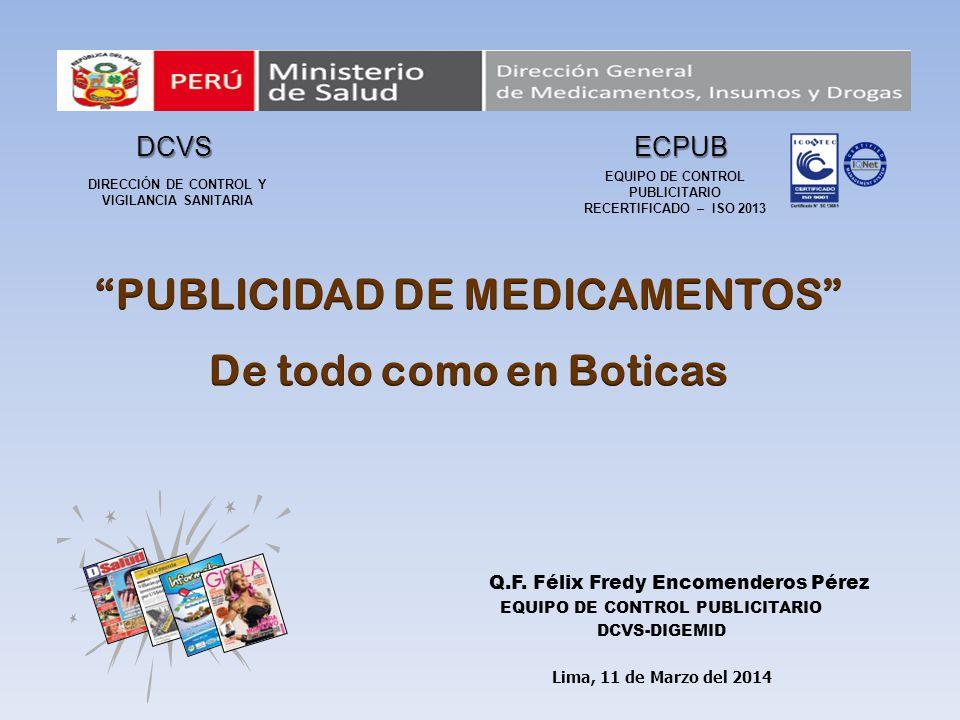 PUBLICIDAD DE MEDICAMENTOS De todo como en Boticas
