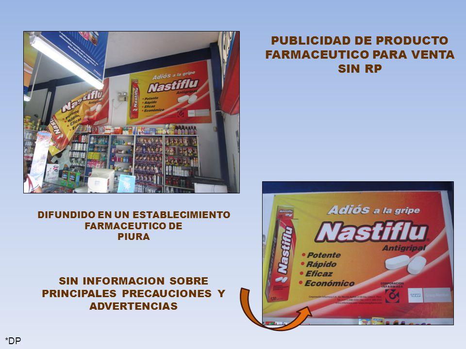 PUBLICIDAD DE PRODUCTO FARMACEUTICO PARA VENTA SIN RP