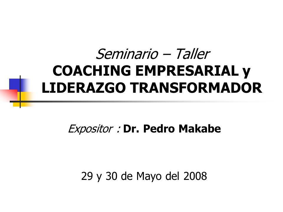 Seminario – Taller COACHING EMPRESARIAL y LIDERAZGO TRANSFORMADOR