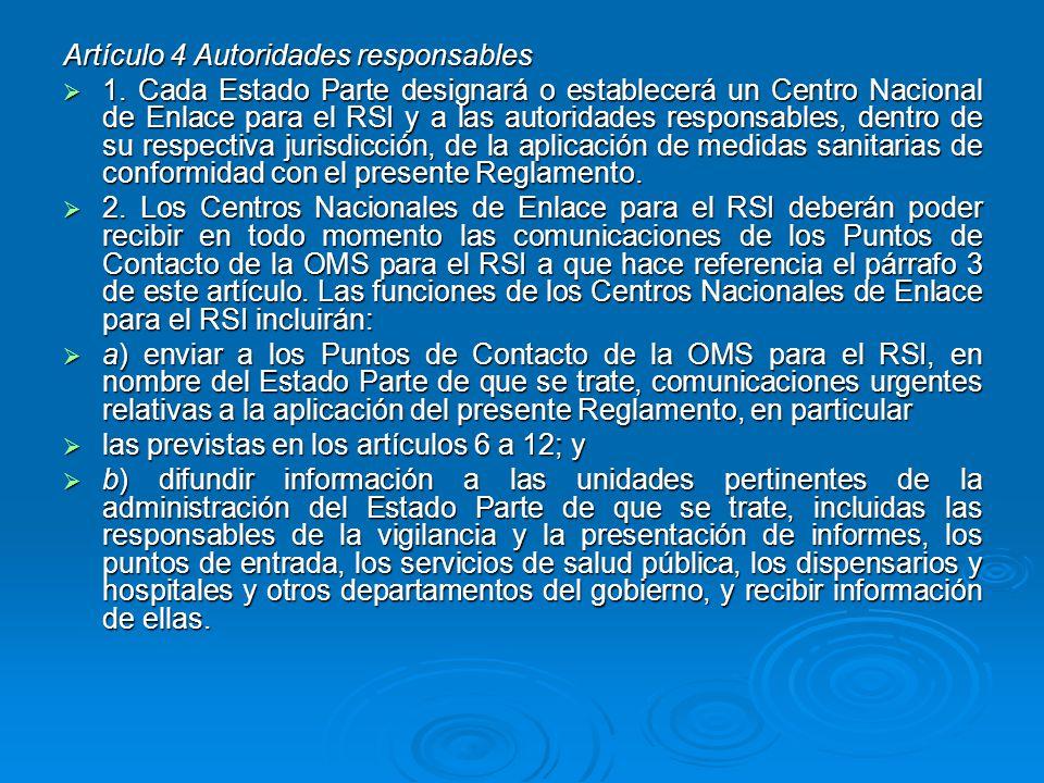 Artículo 4 Autoridades responsables