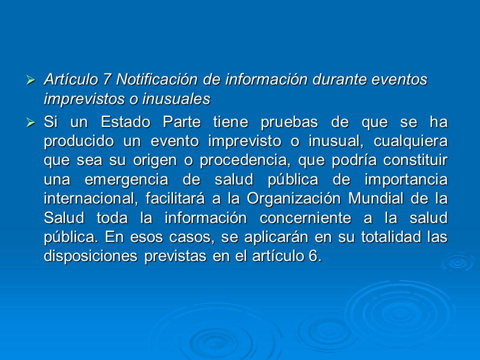 Artículo 7 Notificación de información durante eventos imprevistos o inusuales