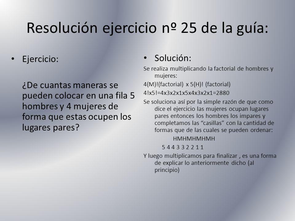 Resolución ejercicio nº 25 de la guía: