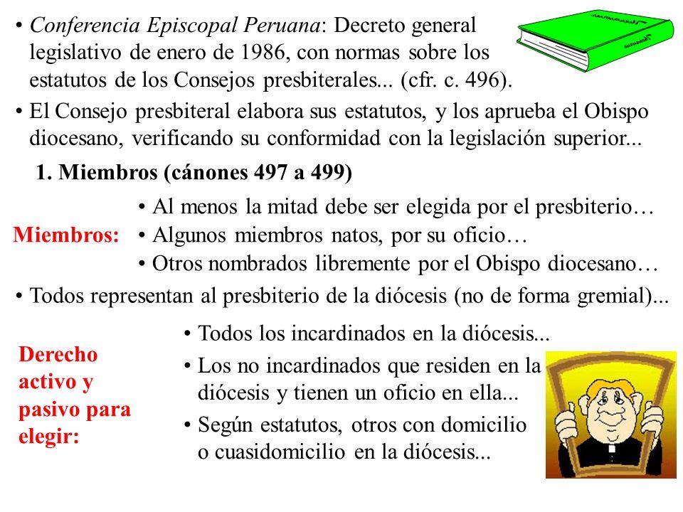 Conferencia Episcopal Peruana: Decreto general legislativo de enero de 1986, con normas sobre los estatutos de los Consejos presbiterales... (cfr. c. 496).