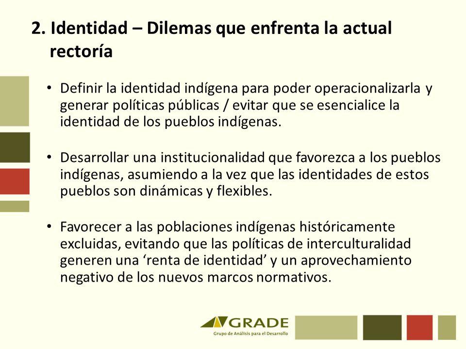 2. Identidad – Dilemas que enfrenta la actual rectoría