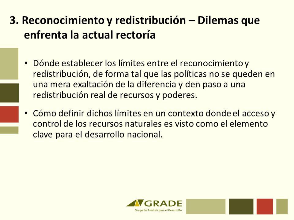 3. Reconocimiento y redistribución – Dilemas que enfrenta la actual rectoría