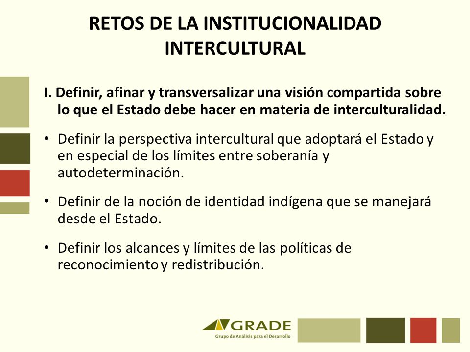 RETOS DE LA INSTITUCIONALIDAD INTERCULTURAL