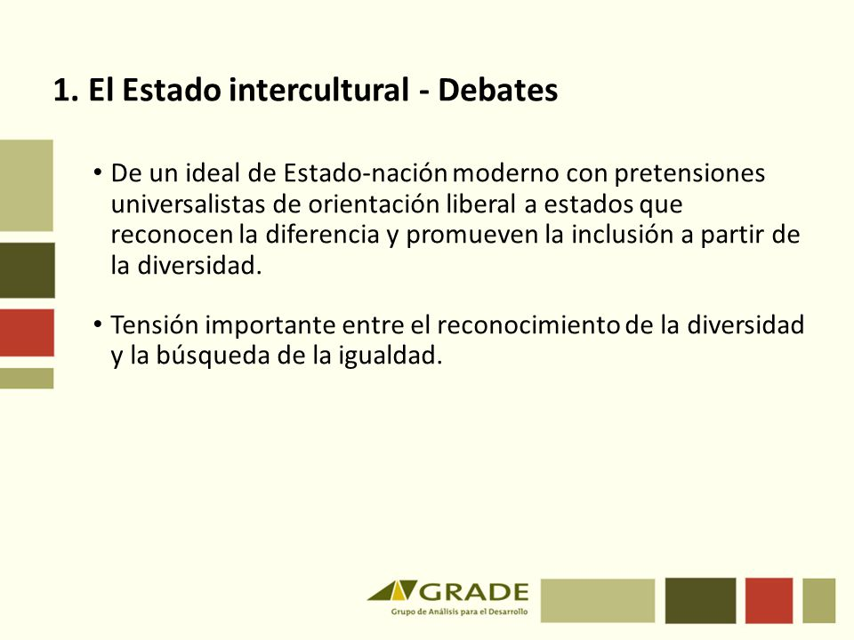 1. El Estado intercultural - Debates