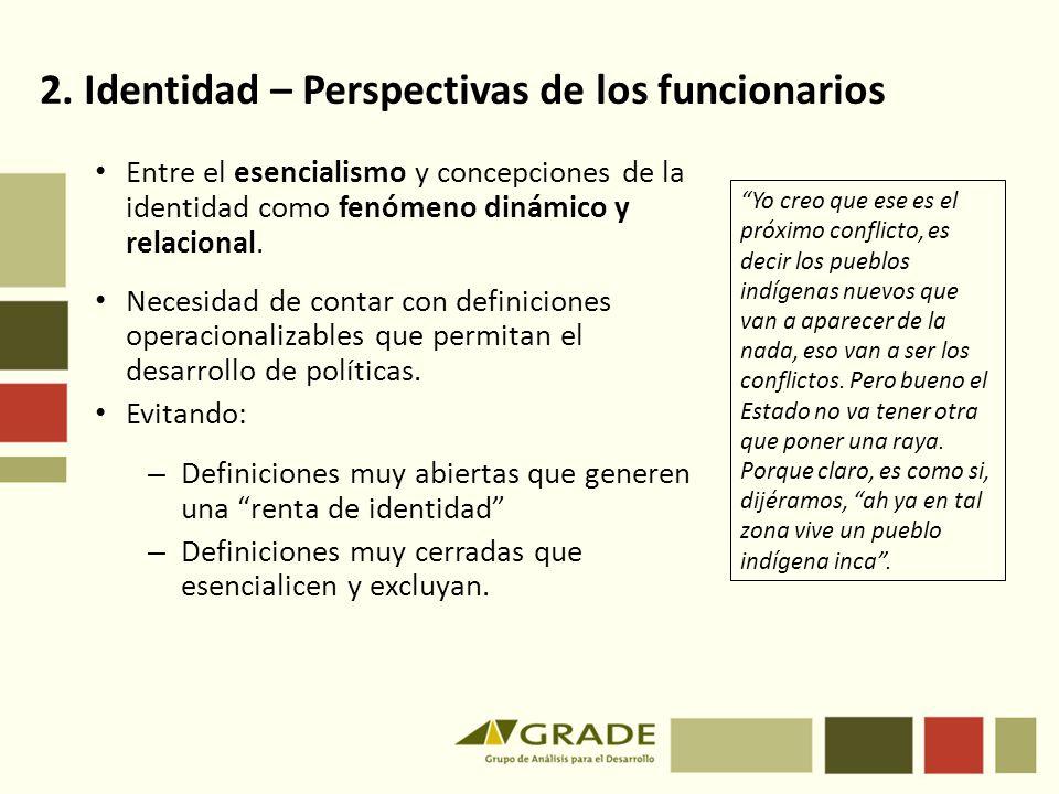 2. Identidad – Perspectivas de los funcionarios