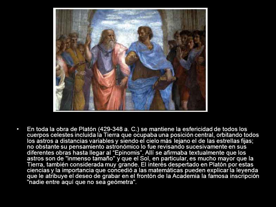 En toda la obra de Platón (429-348 a. C