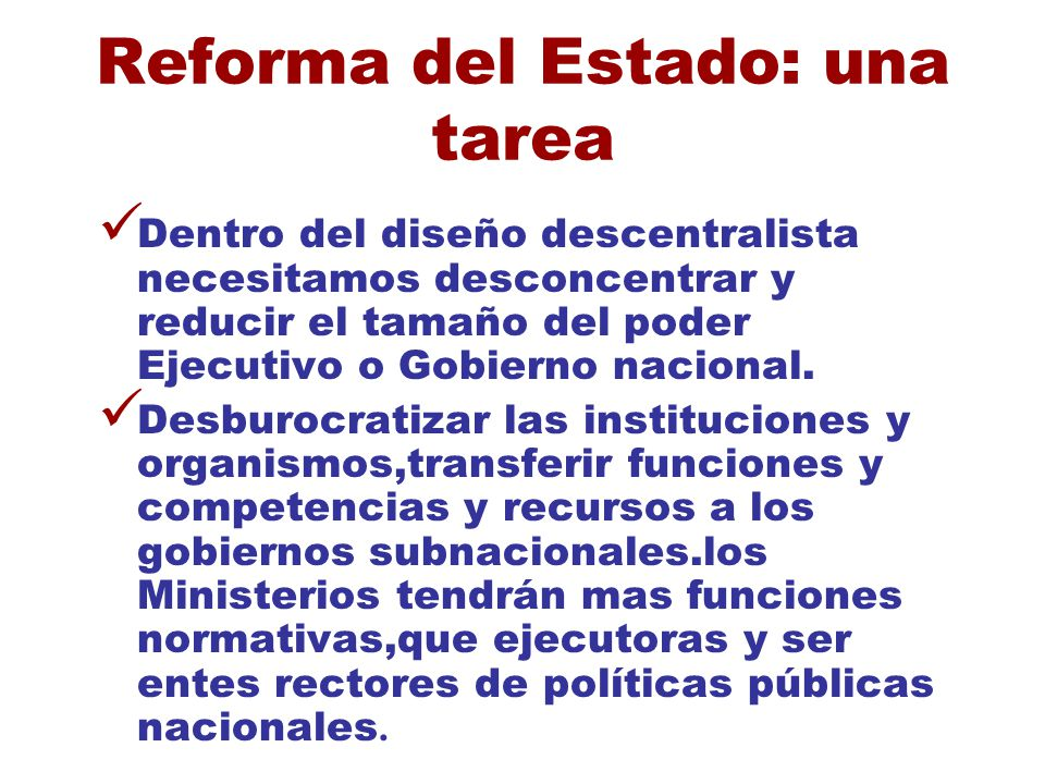 Reforma del Estado: una tarea