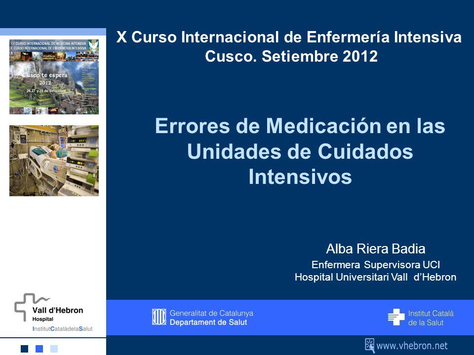 Errores de Medicación en las Unidades de Cuidados Intensivos