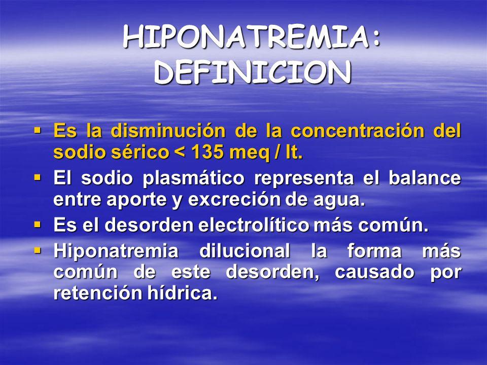 HIPONATREMIA: DEFINICION