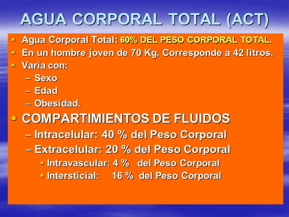 AGUA CORPORAL TOTAL (ACT)