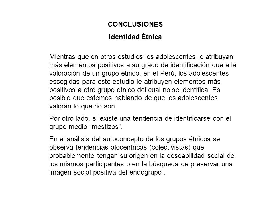 CONCLUSIONES Identidad Étnica.