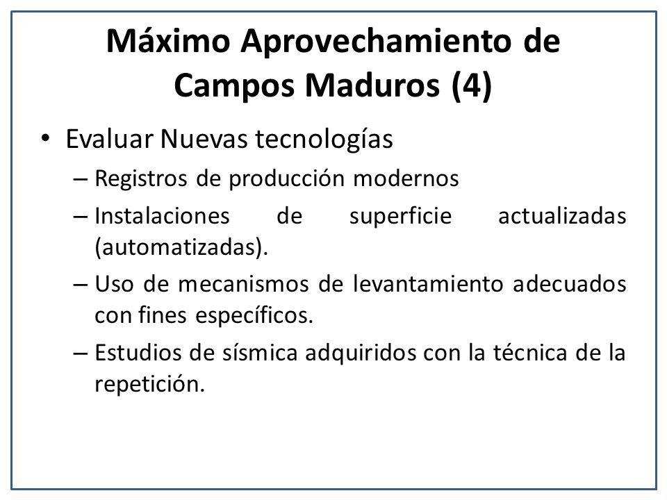 Máximo Aprovechamiento de Campos Maduros (4)