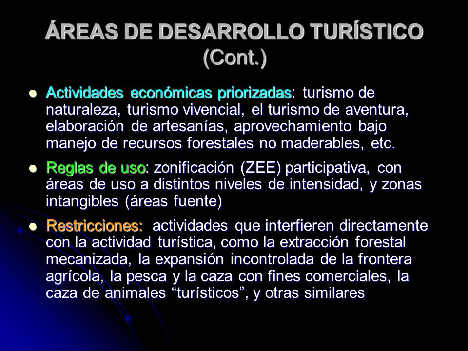 ÁREAS DE DESARROLLO TURÍSTICO (Cont.)