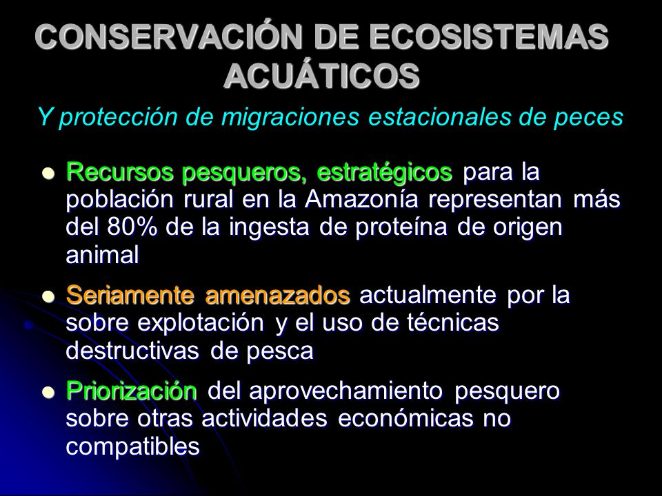 CONSERVACIÓN DE ECOSISTEMAS ACUÁTICOS