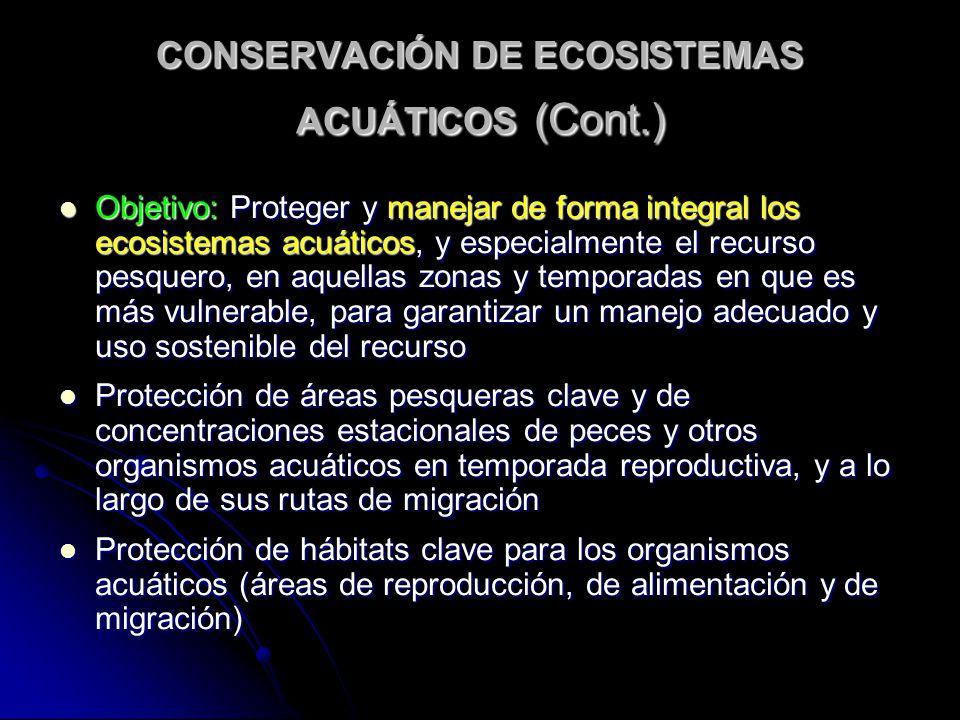 CONSERVACIÓN DE ECOSISTEMAS ACUÁTICOS (Cont.)