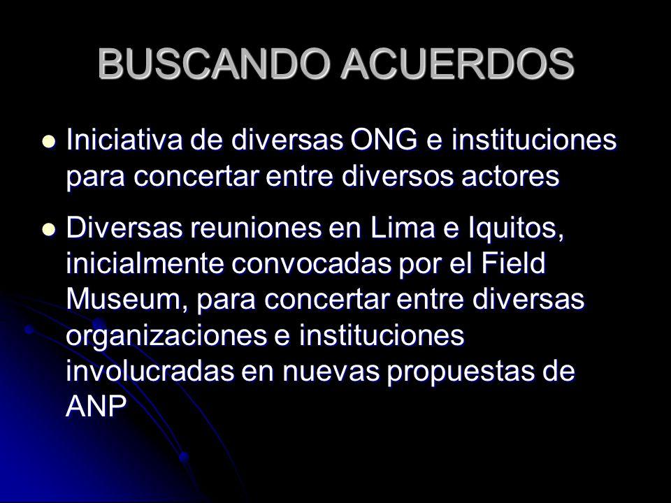 BUSCANDO ACUERDOS Iniciativa de diversas ONG e instituciones para concertar entre diversos actores.