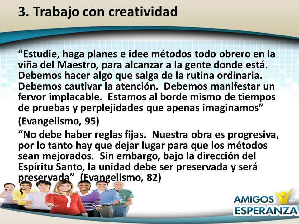 3. Trabajo con creatividad