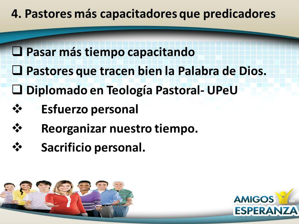 4. Pastores más capacitadores que predicadores