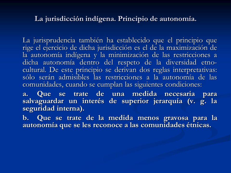 La jurisdicción indígena. Principio de autonomía.