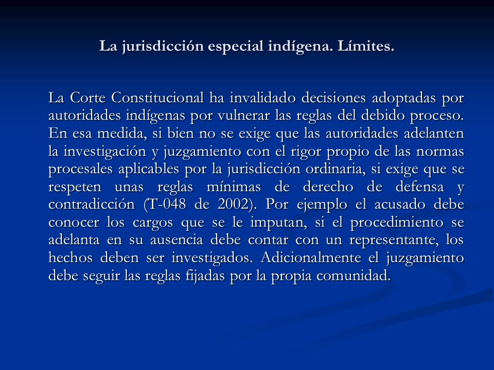 La jurisdicción especial indígena. Límites.