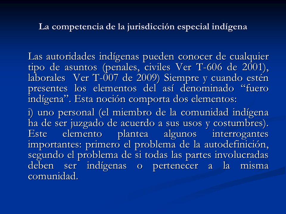 La competencia de la jurisdicción especial indígena