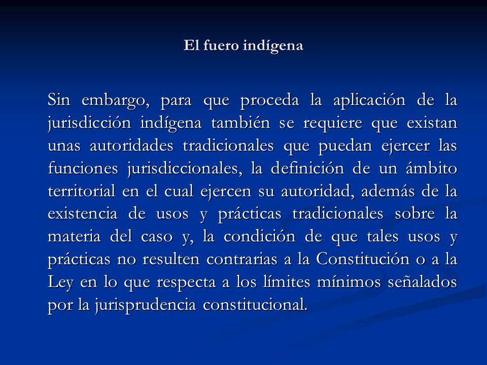 El fuero indígena